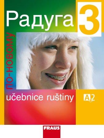 Učebnice Raduga 3, úroveň A2, vydavatelství Fraus